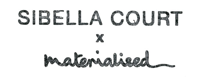 Sibella Court x Materialised